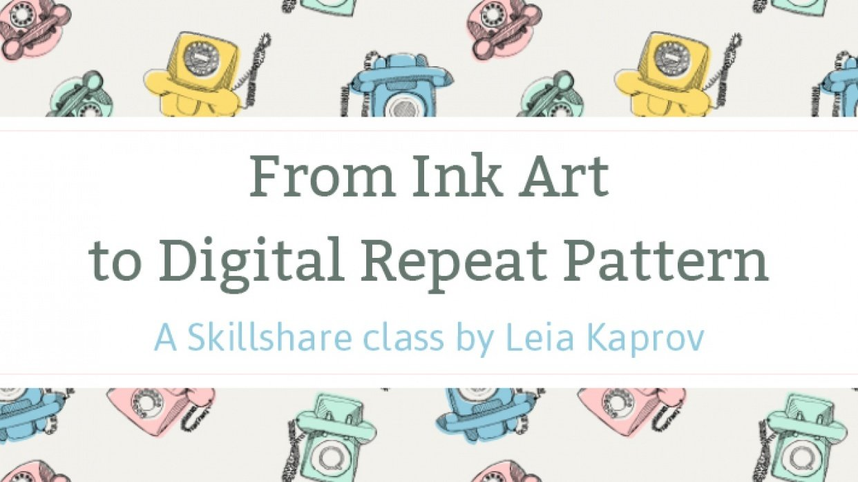 Turn your Ink art into a digital repeat pattern CLASS IS UP - student project