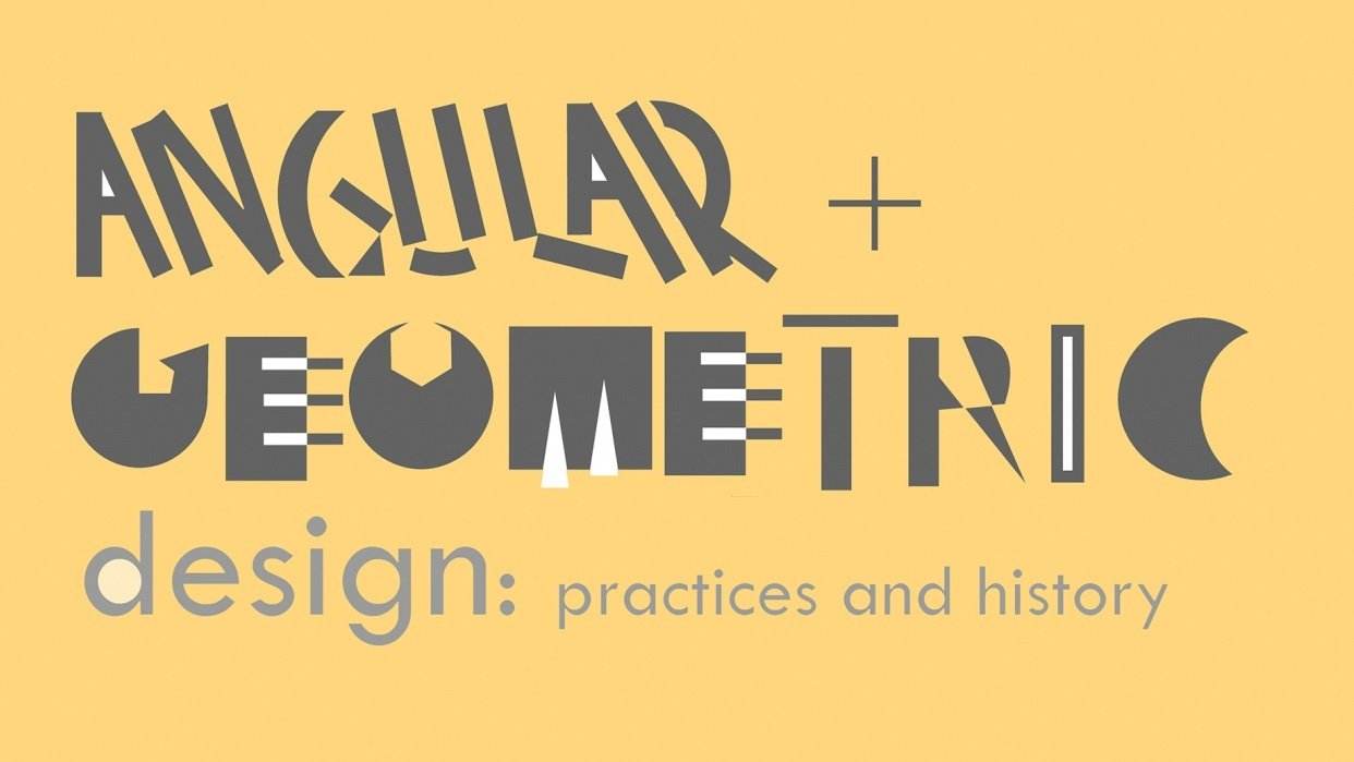 Angular + Geometric Design: Practices and History  - student project