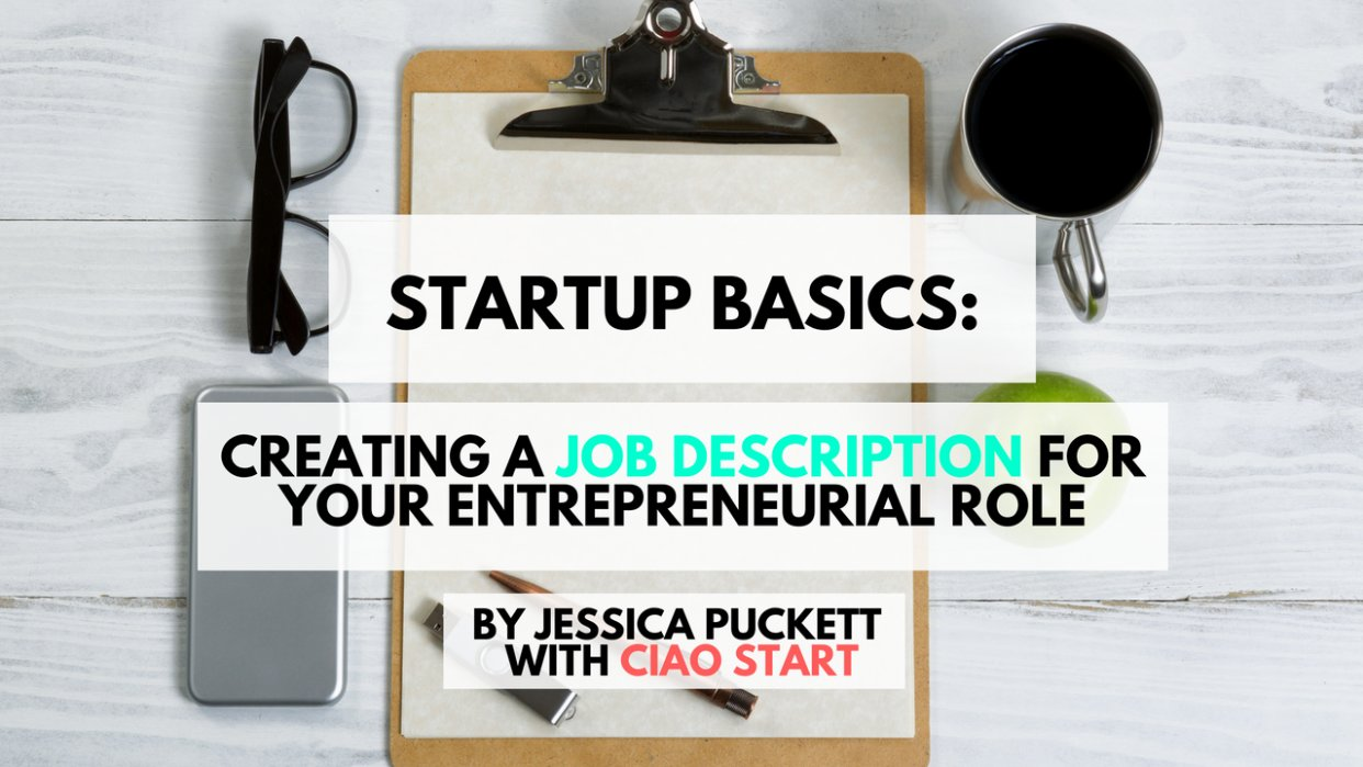 Startup Basics: Creating a Job Description for Your Entrepreneurial Role - student project