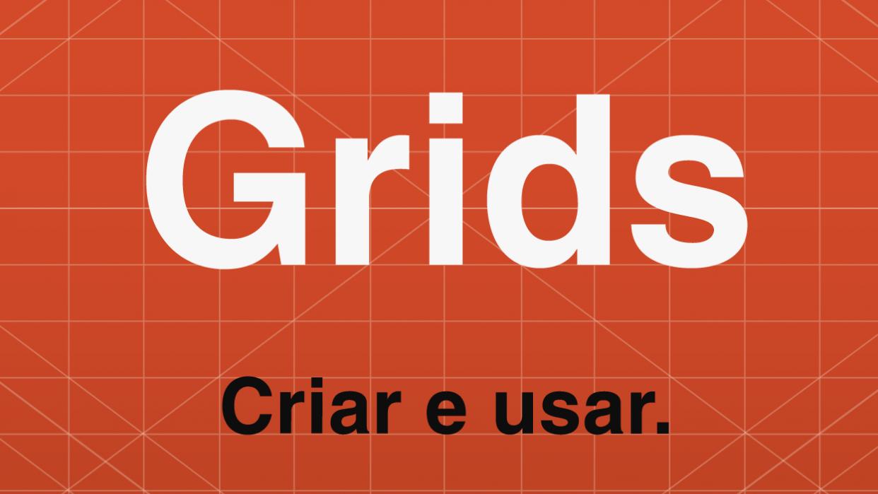 Grids - Como criar e aplicar - student project