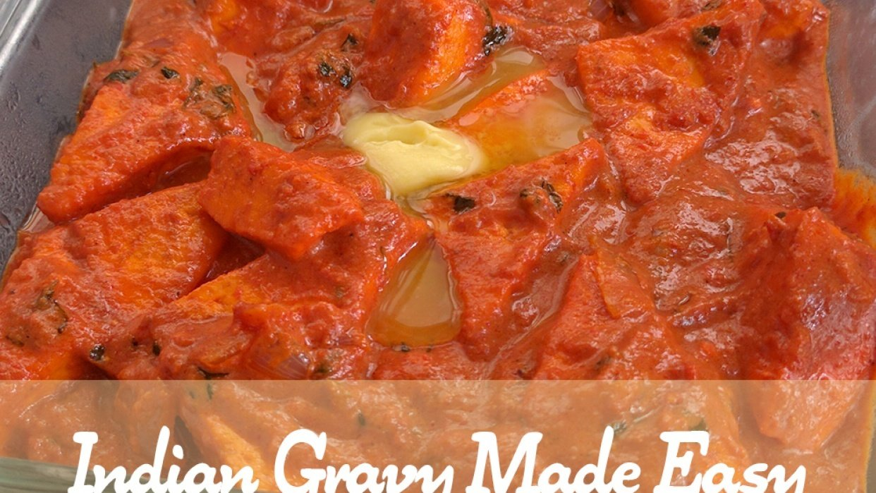 Indian Gravy Made Easy - I did it - student project