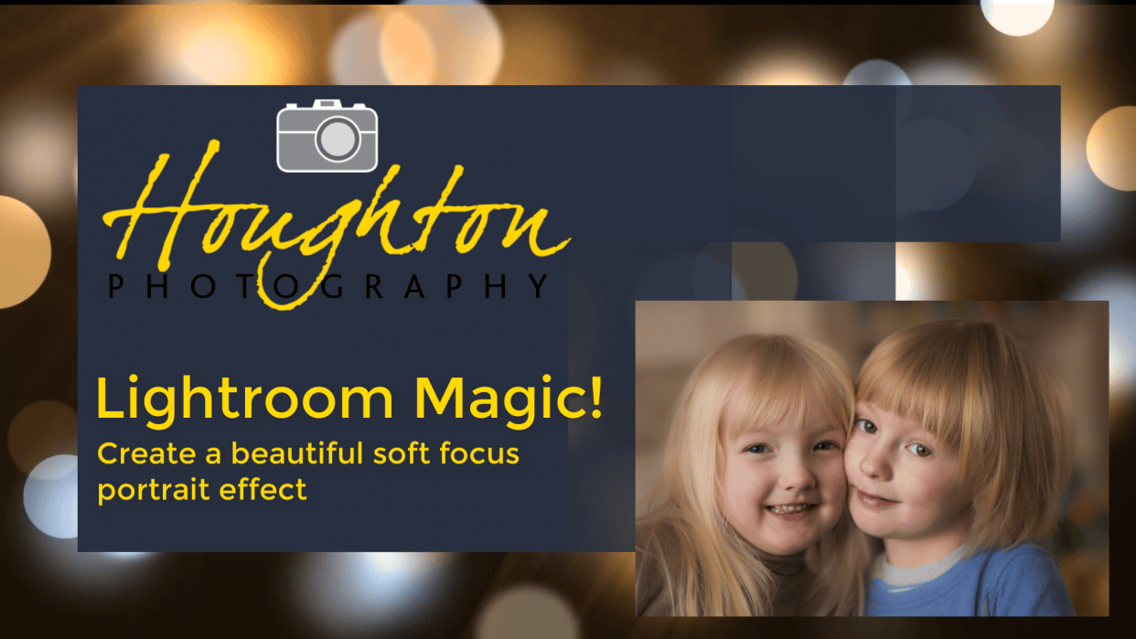My class Light Room Magic! create a beautiful soft focus portrait effect - student project