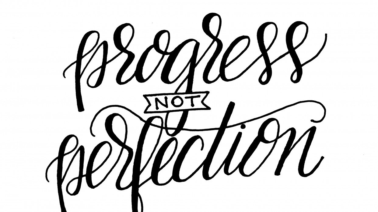 Progress not Perfection - student project