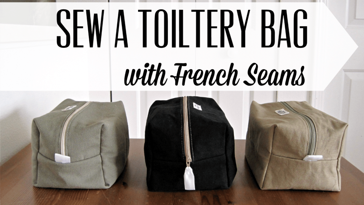 Sew a Toiletry Bag with French Seams - student project