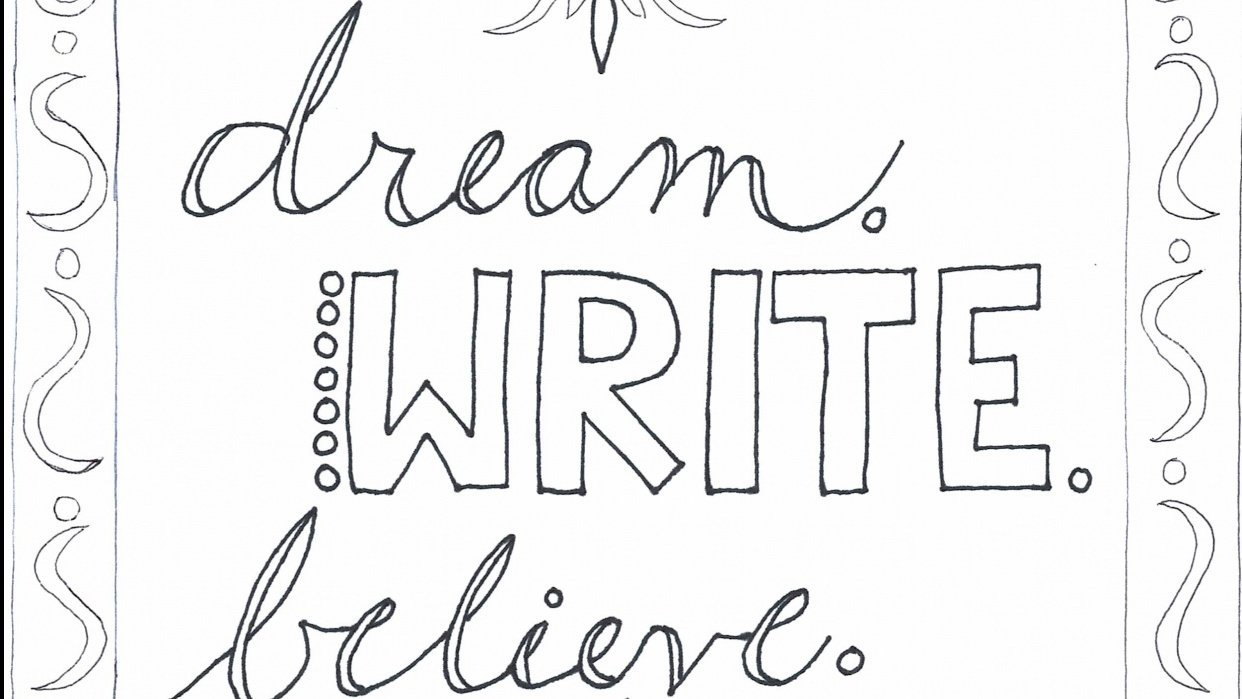 Dream, Write, Believe - First Colouring Page - student project