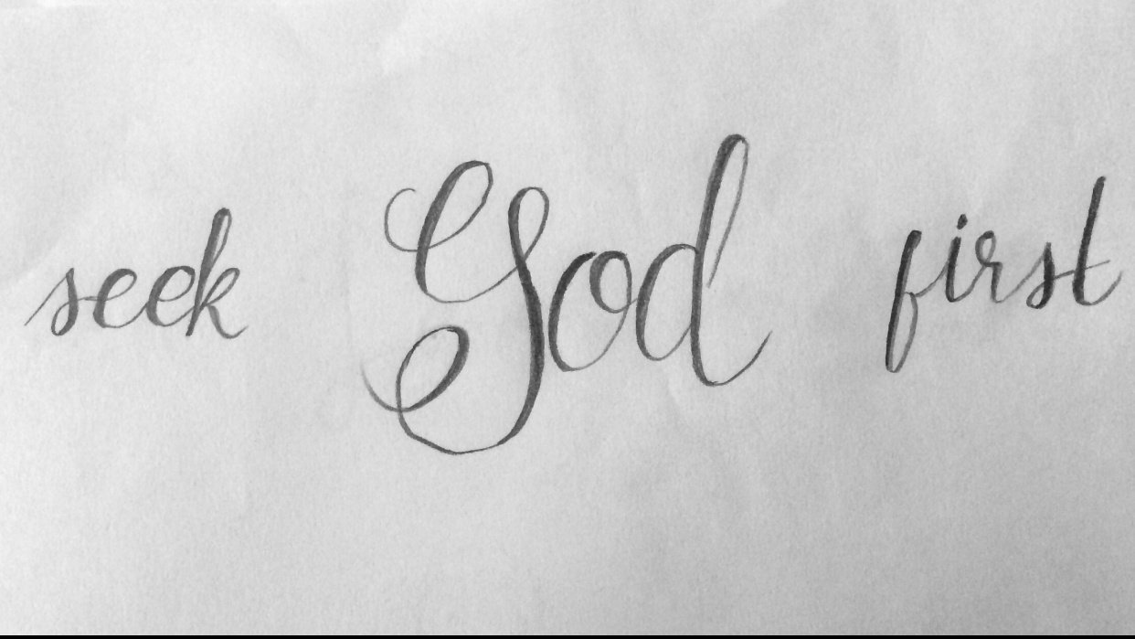 God first, always. - student project