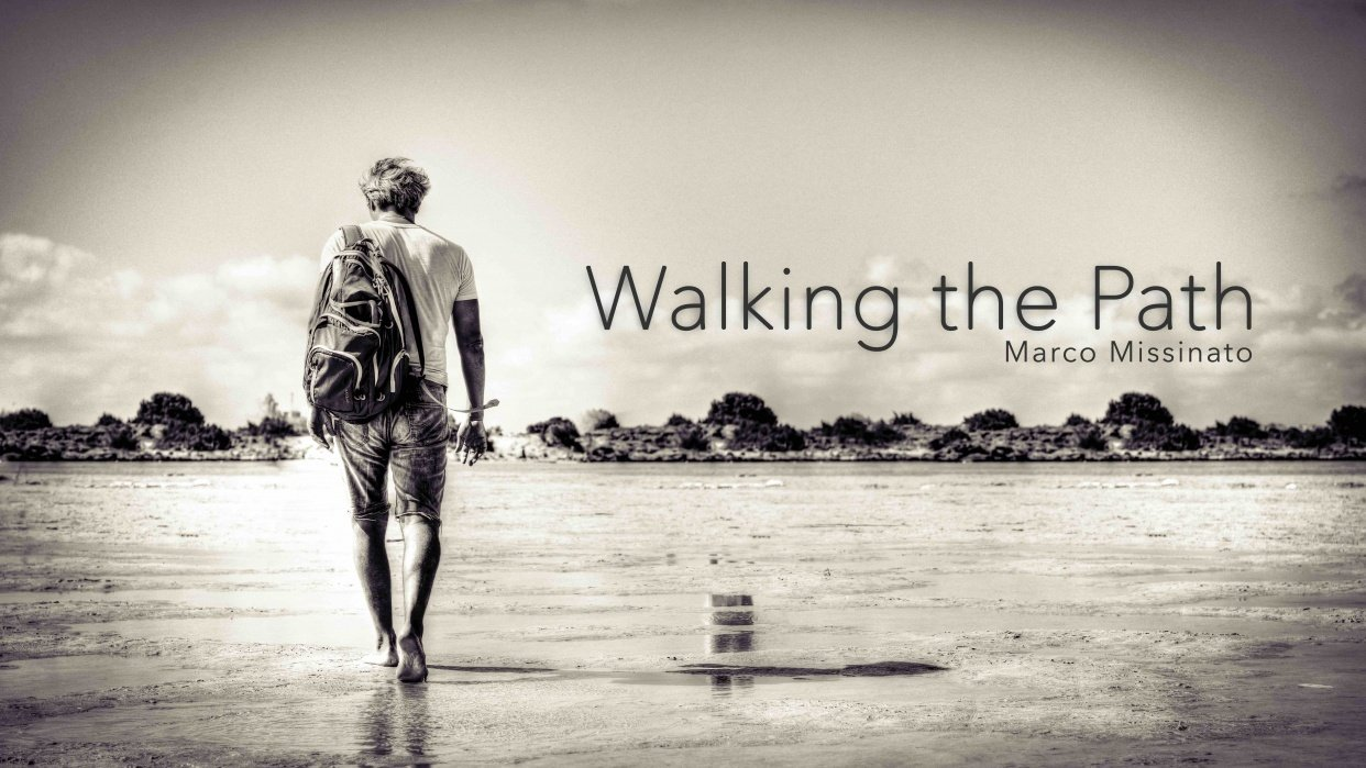 """""""WALKING THE PATH""""  Marco Missinato - Blog - student project"""