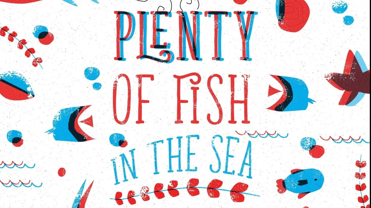 Plenty of Fish In the Sea - student project