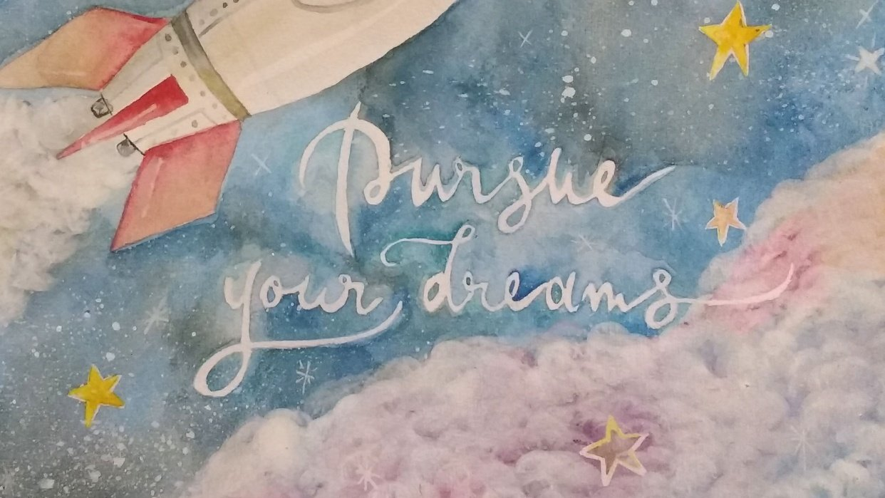 Pursue your dreams - student project