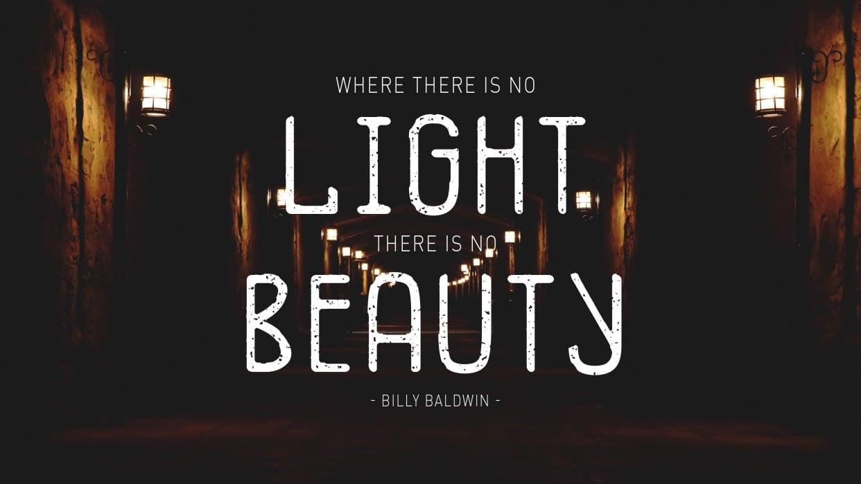 No Light, No Beauty - student project