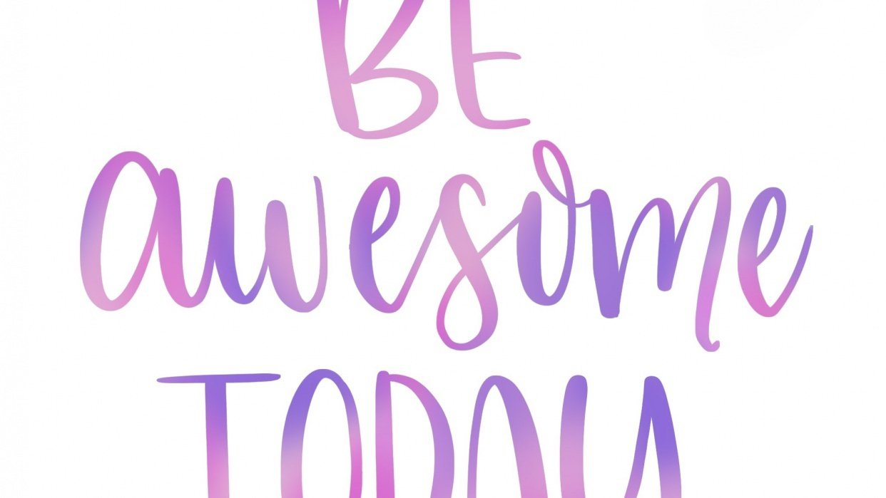 Be awesome today & every day! - student project