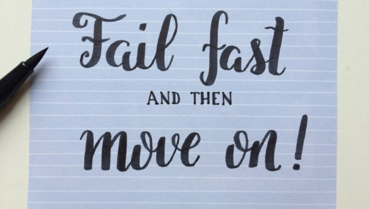 Fail fast and then move on - student project
