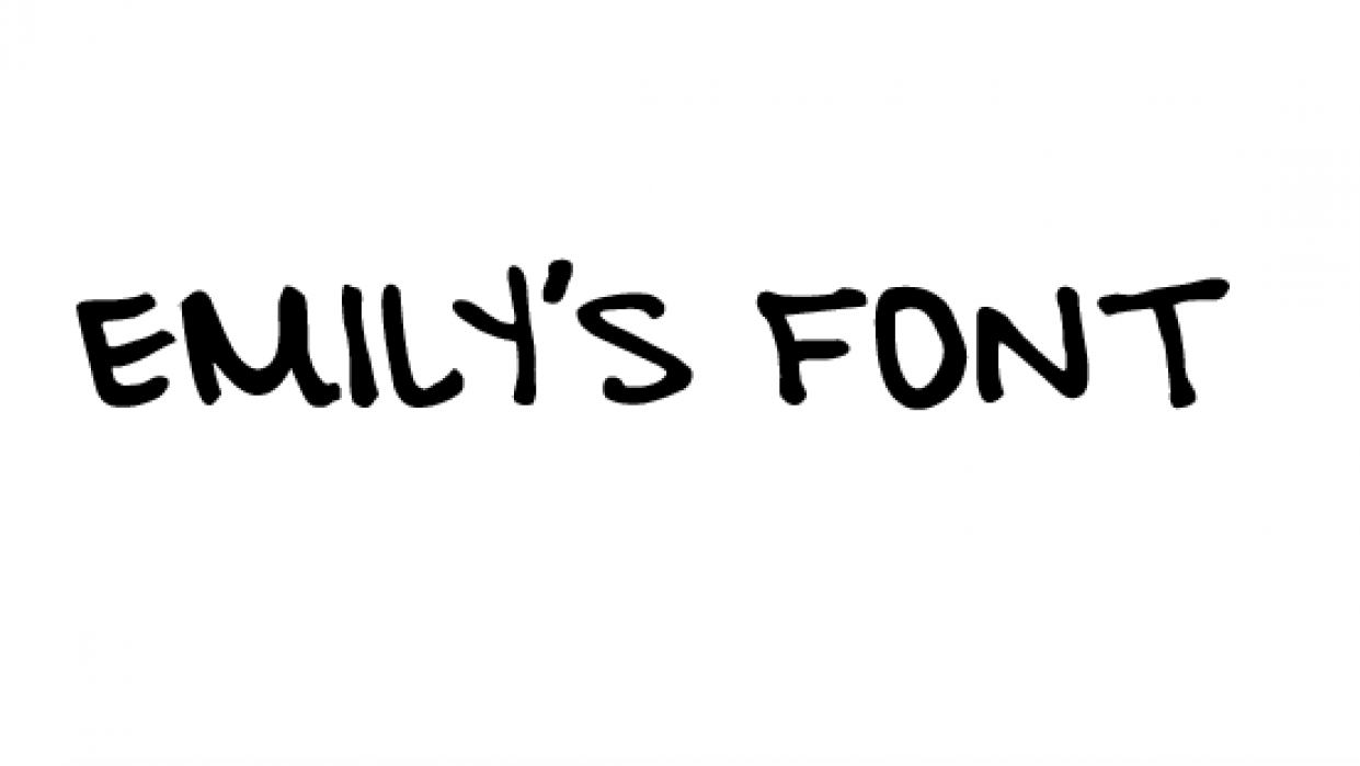 Emily's Handwriting Font - student project