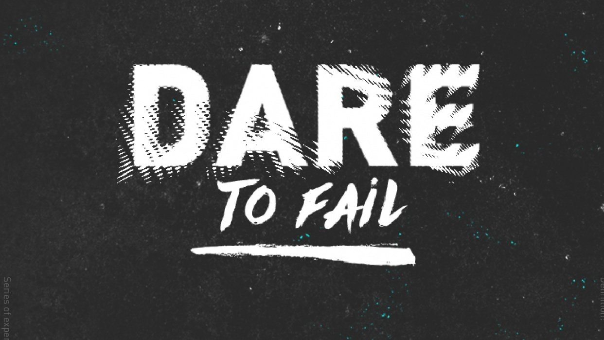 DARE to fail - student project