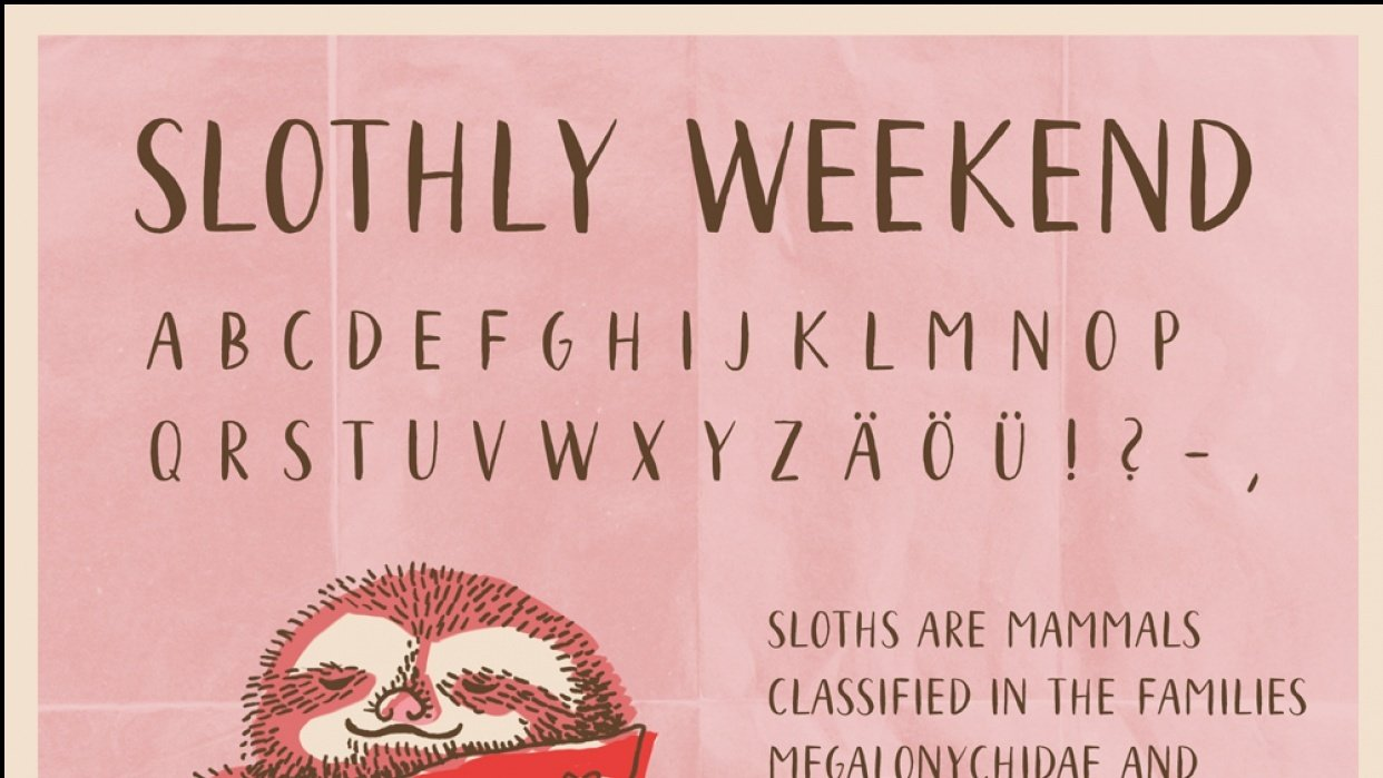 My own new font – slothly weekend - student project