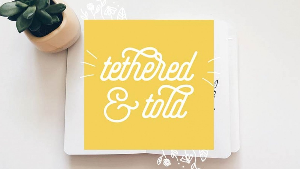 Tethered & Told Brand Personality - student project