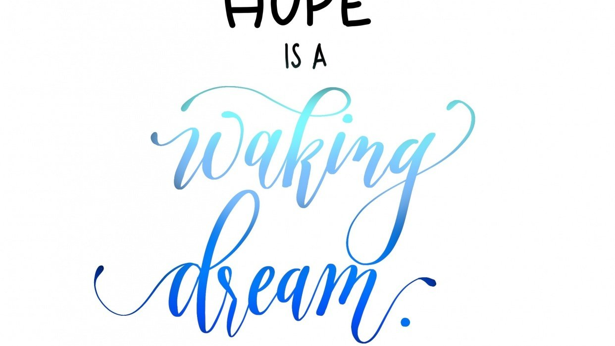 Hope is a waking dream... - student project