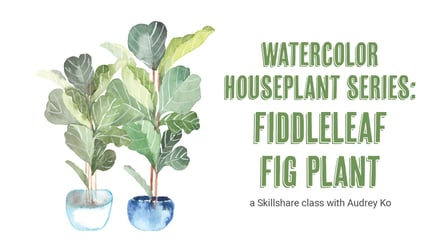 How to Paint: Watercolor Houseplants | Fiddleleaf Fig Plant