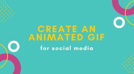 Digital Design Trends: Create an Animated GIF for Social Media