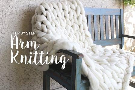 Arm Knitting with Chunky Yarn