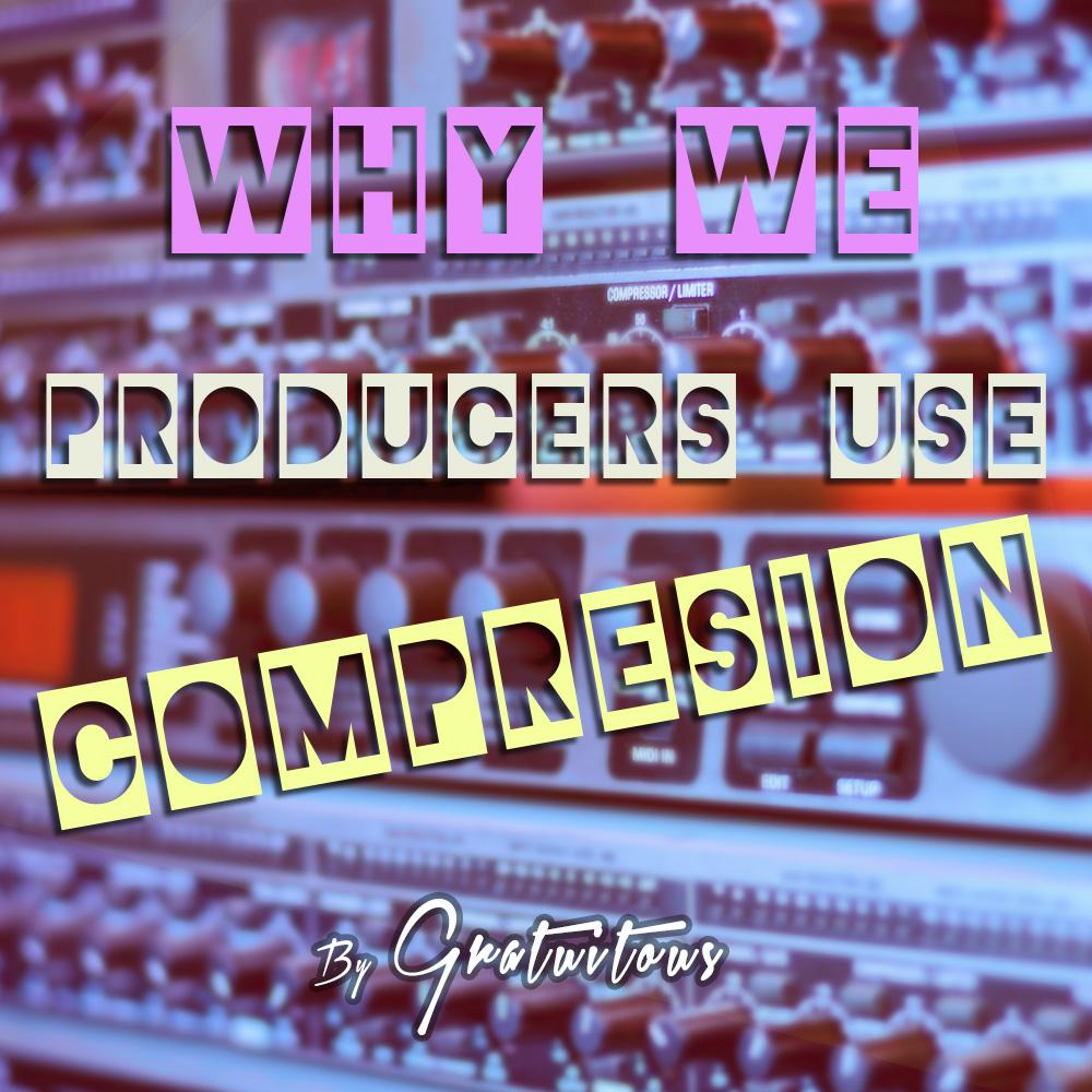 Why Do We Producers Use Audio Compression | Riley Weller | Skillshare