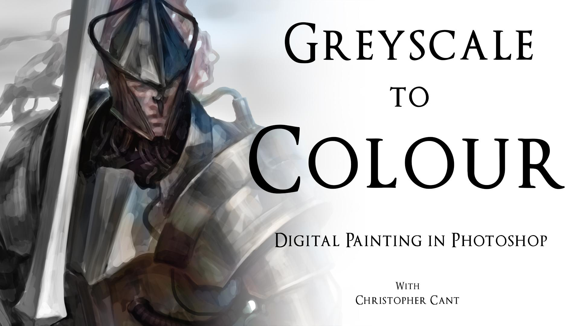 Digital Painting In Photoshop Grayscale To Color Christopher Cant Skillshare