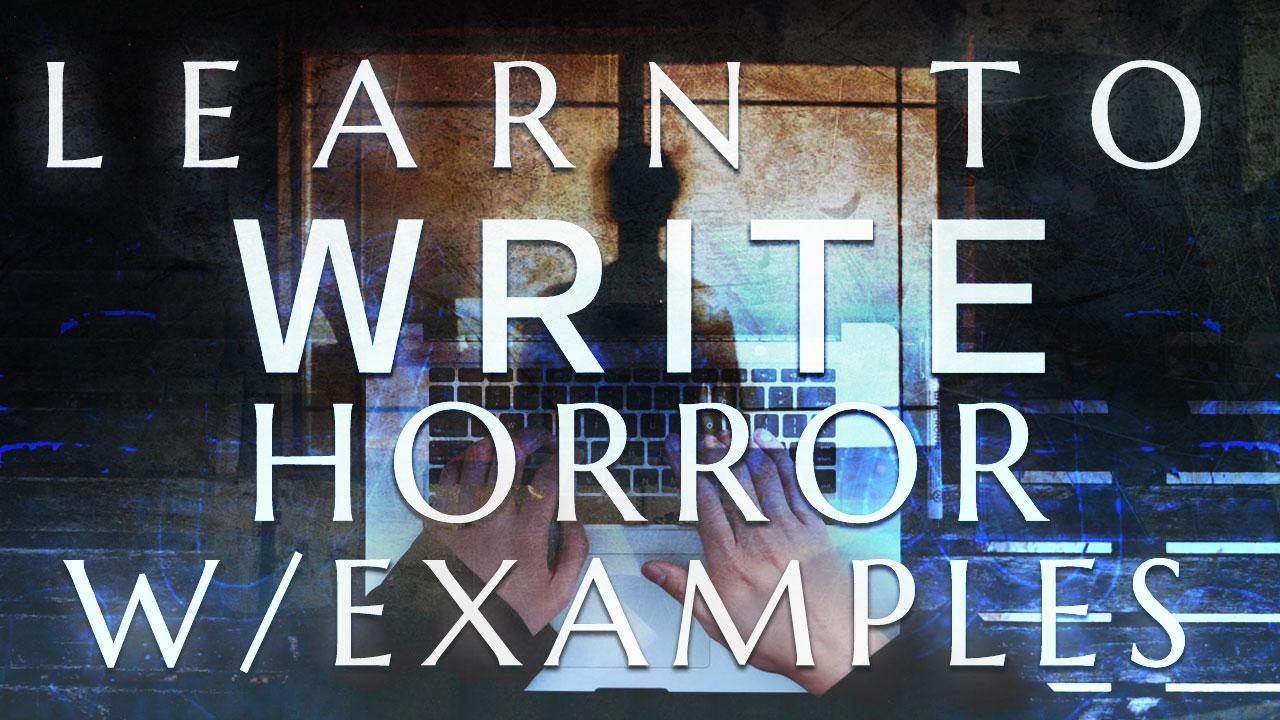 Learn to Write Horror with Examples Image