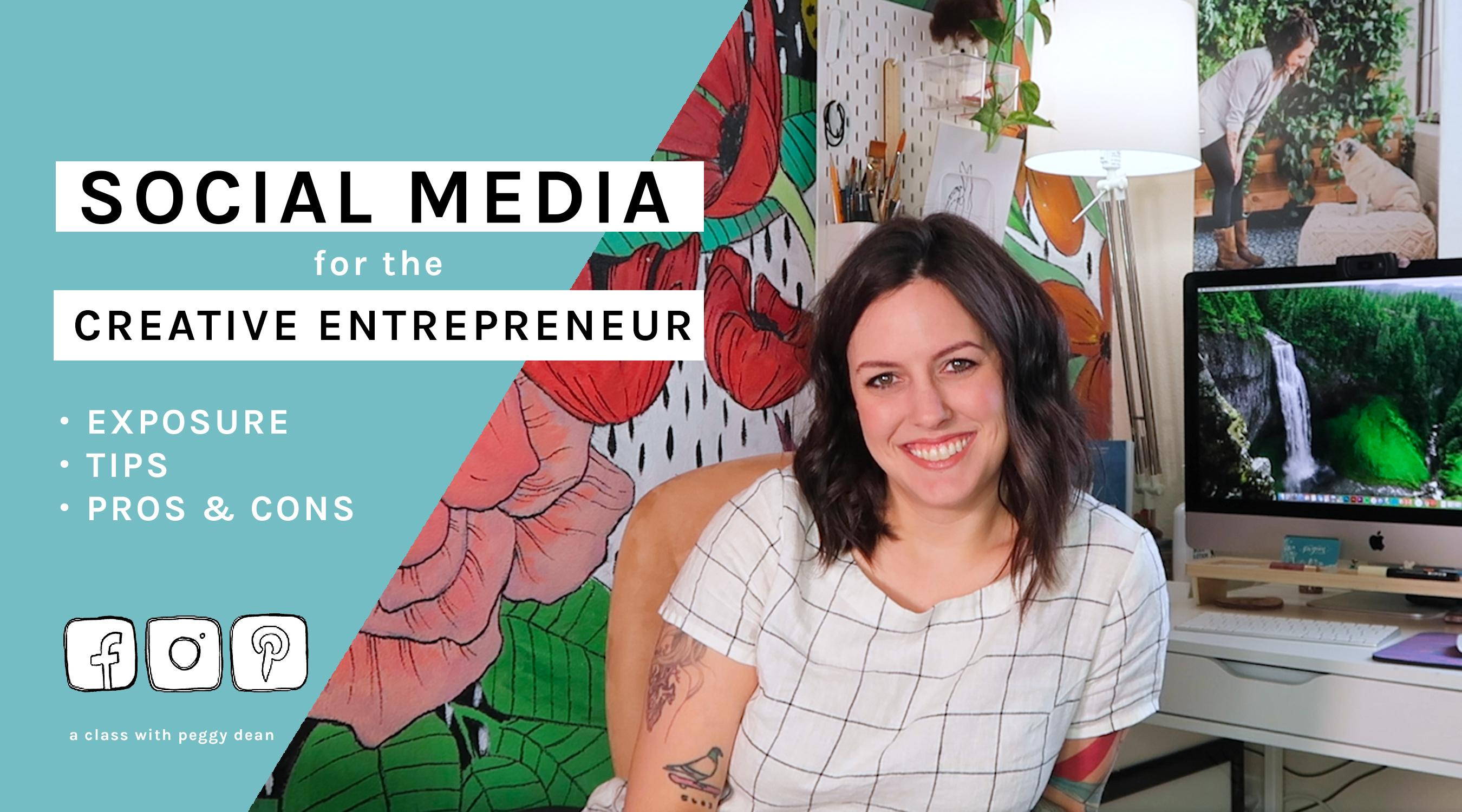 Social Media for the Creative Entrepreneur: Exposure, Tips, and Pros and Cons Image