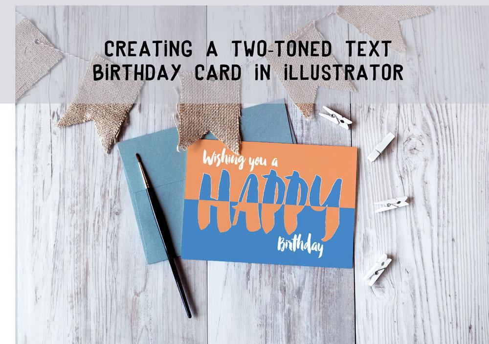 Creating A Dynamic Two Toned Birthday Card In Illustrator Add Fun