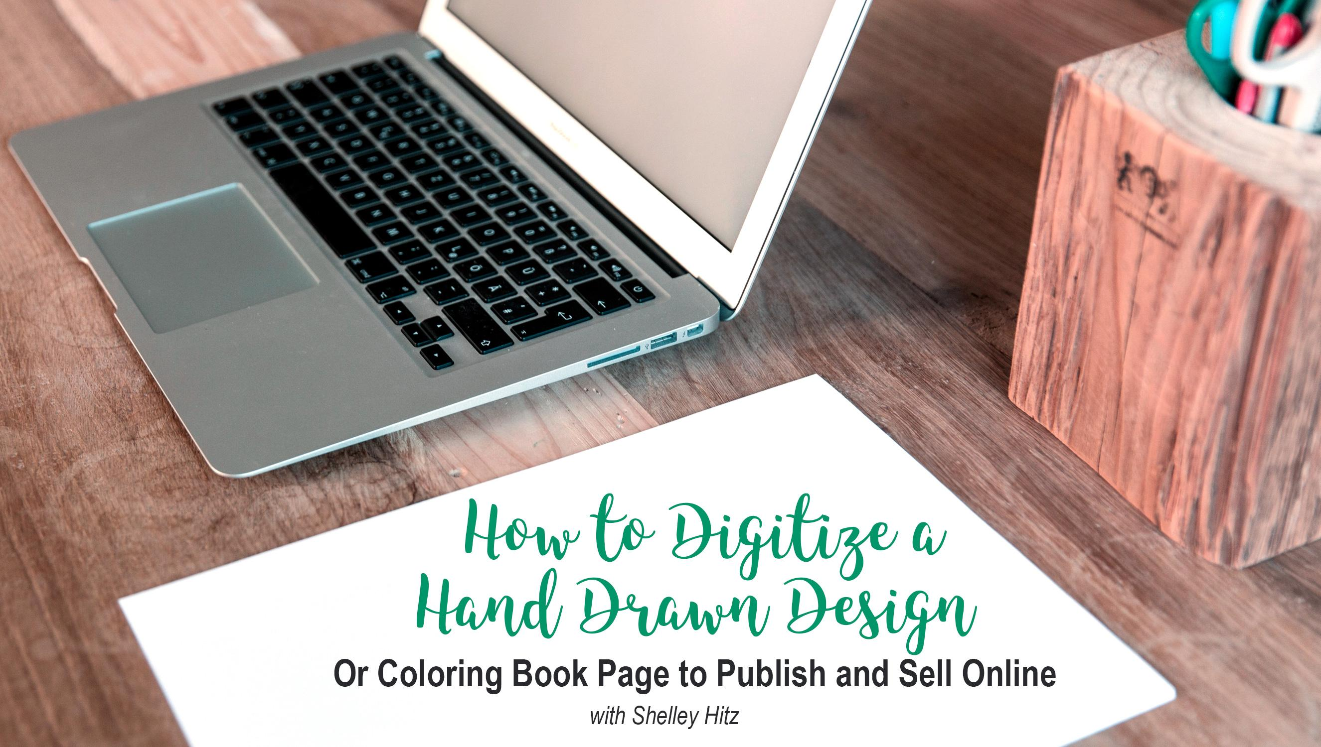 How to Digitize a Hand Drawn Design or Coloring Book Page to Publish ...