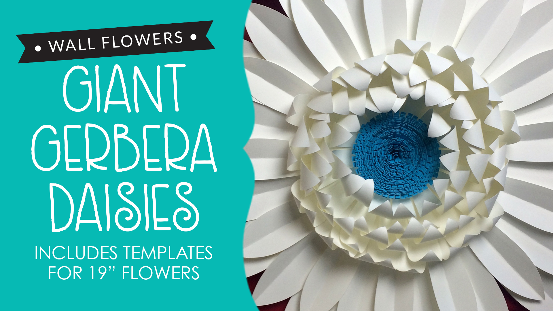 Wall Flowers Giant Gerbera Daisies Includes Templates Heather
