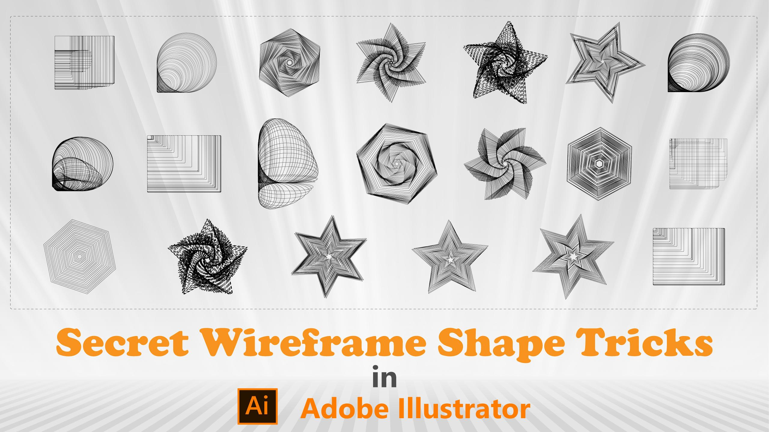 Secret Wire frame Shape Tricks in Adobe Illustrator | Mohammed ...