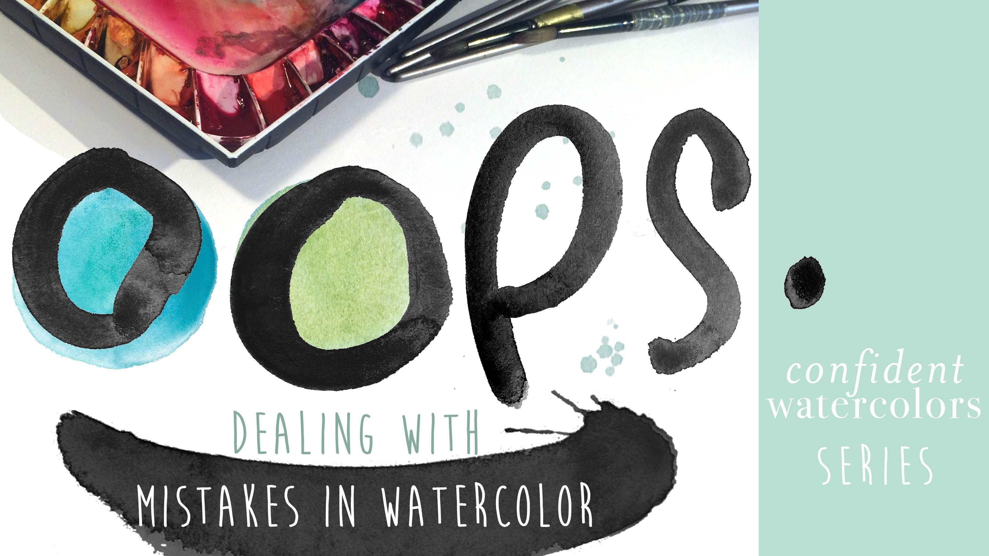 Confident Watercolors: Dealing with Mistakes | Amarilys Henderson