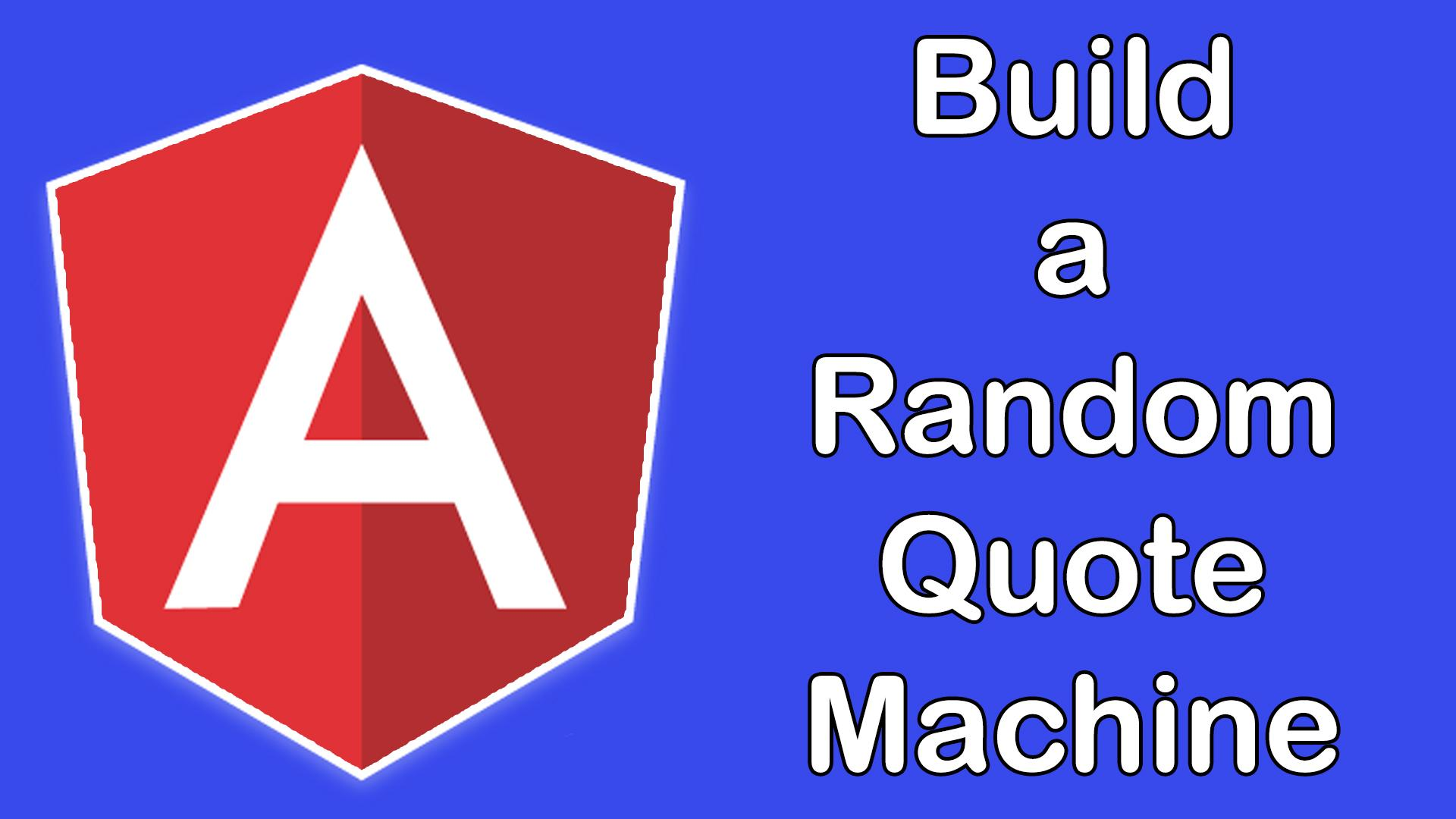Angular 2+ Build a Random Quote Generator | Angular Projects Part 1