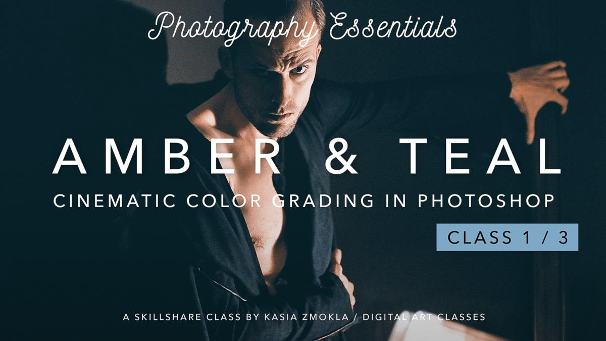 1/3 Amber & Teal - Cinematic Color Grading in Photoshop | Kasia