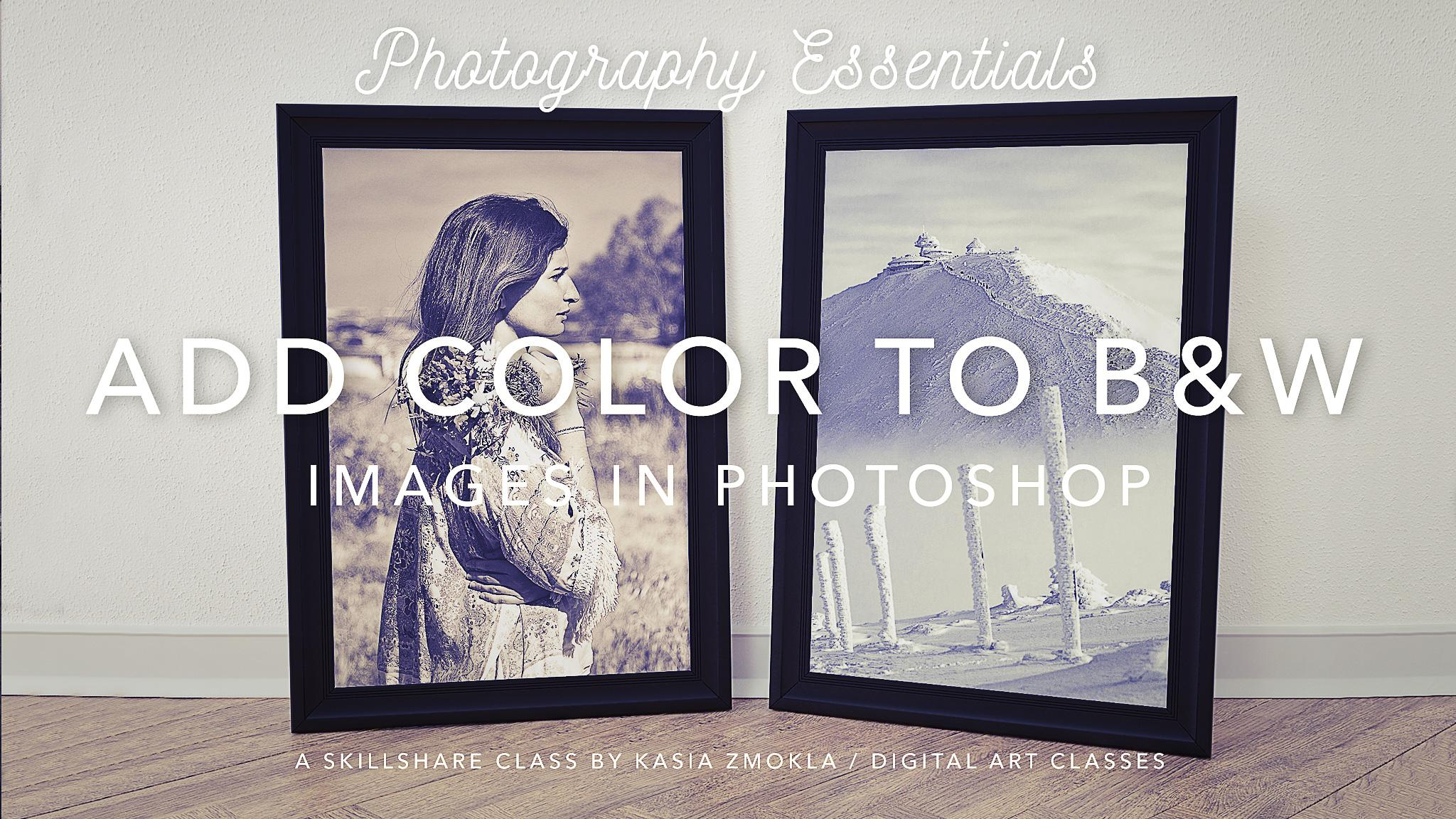 How to color your art in photoshop -  Add Color To Black White Images In Photoshop Add Emotional Value To Your Images With Toning Techniques In Photoshop Cc Speed Up Your Workflow With