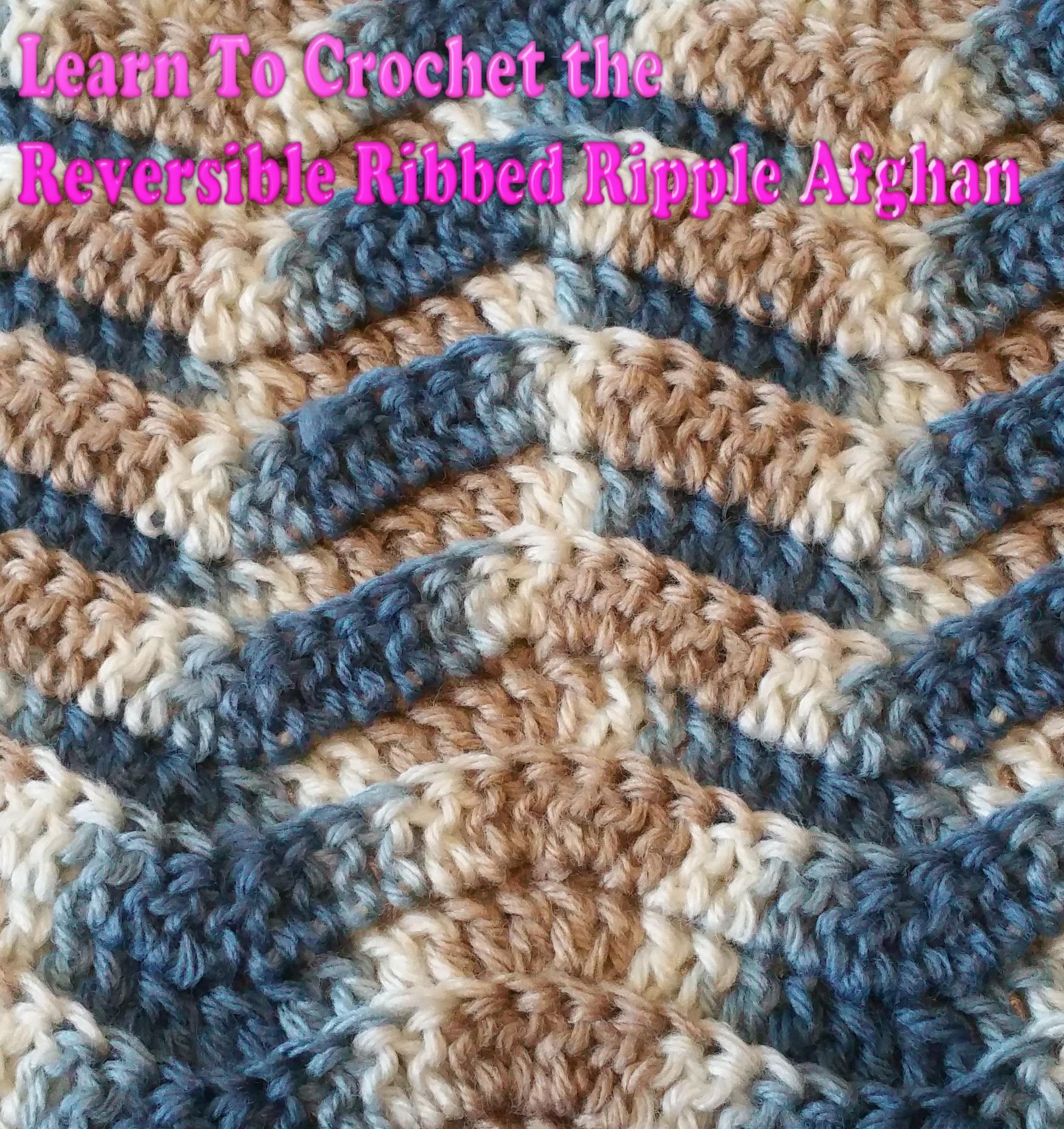 You Can Crochet Too!: How to Crochet a Ribbed Ripple Afghan | Tara ...