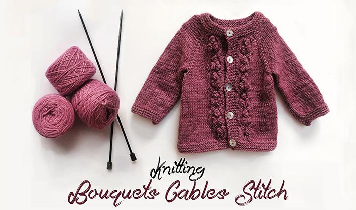 Knitting Stitches Bouquet Cables Constanza Guerrero Skillshare