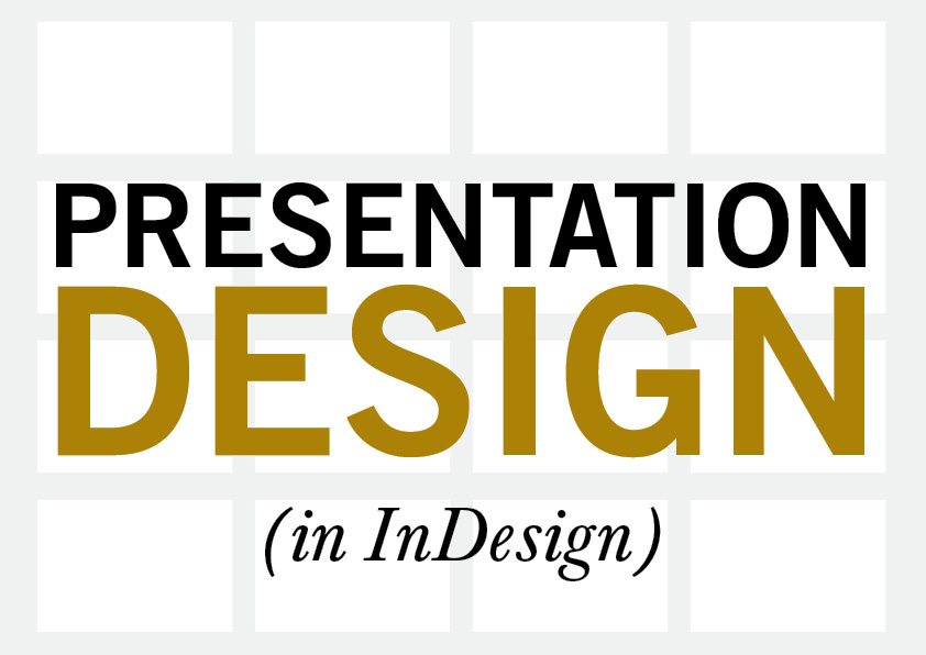 presentation design in indesign make your next presentation stand