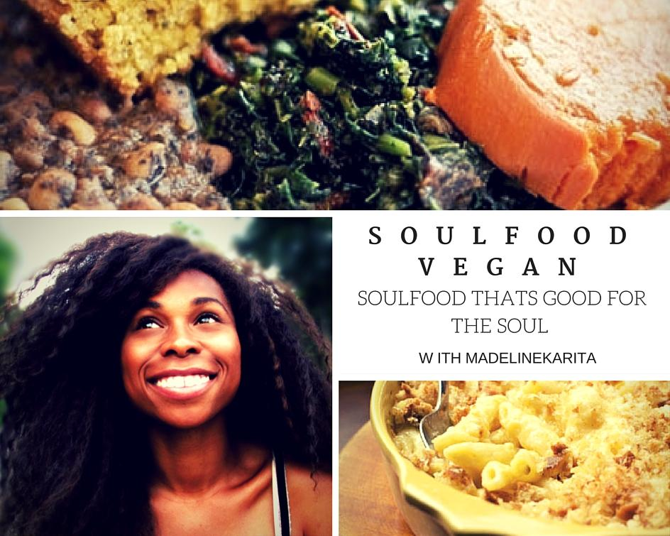 A down home slap your mama 4 course vegan soulfood dinner about this class forumfinder Gallery