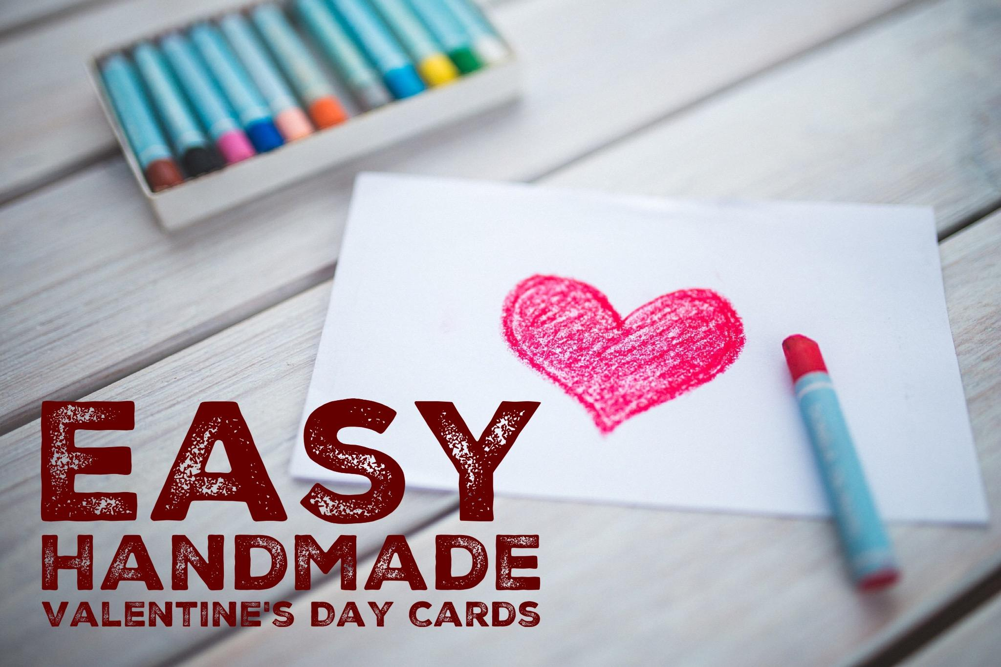 Easy Handmade Valentine S Day Card Make One In 15 Minutes Nancy