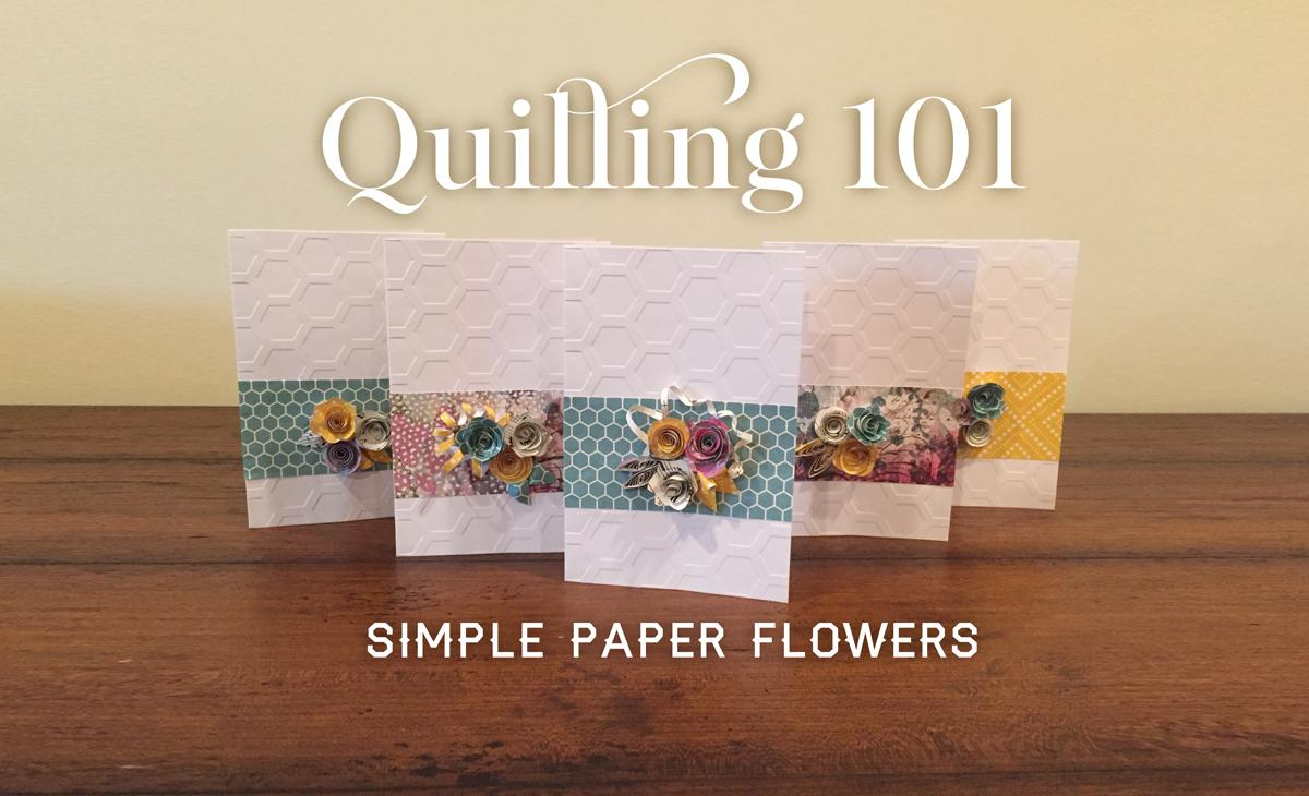 Quilling 101 Simple Paper Flowers Katherine Young Skillshare