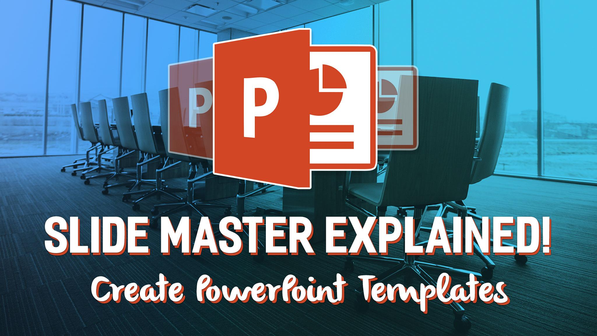 Setting up and creating powerpoint templates slide master i cover all the important topics aspects within this class on template and layout creation namely how do we actually create powerpoint toneelgroepblik Choice Image