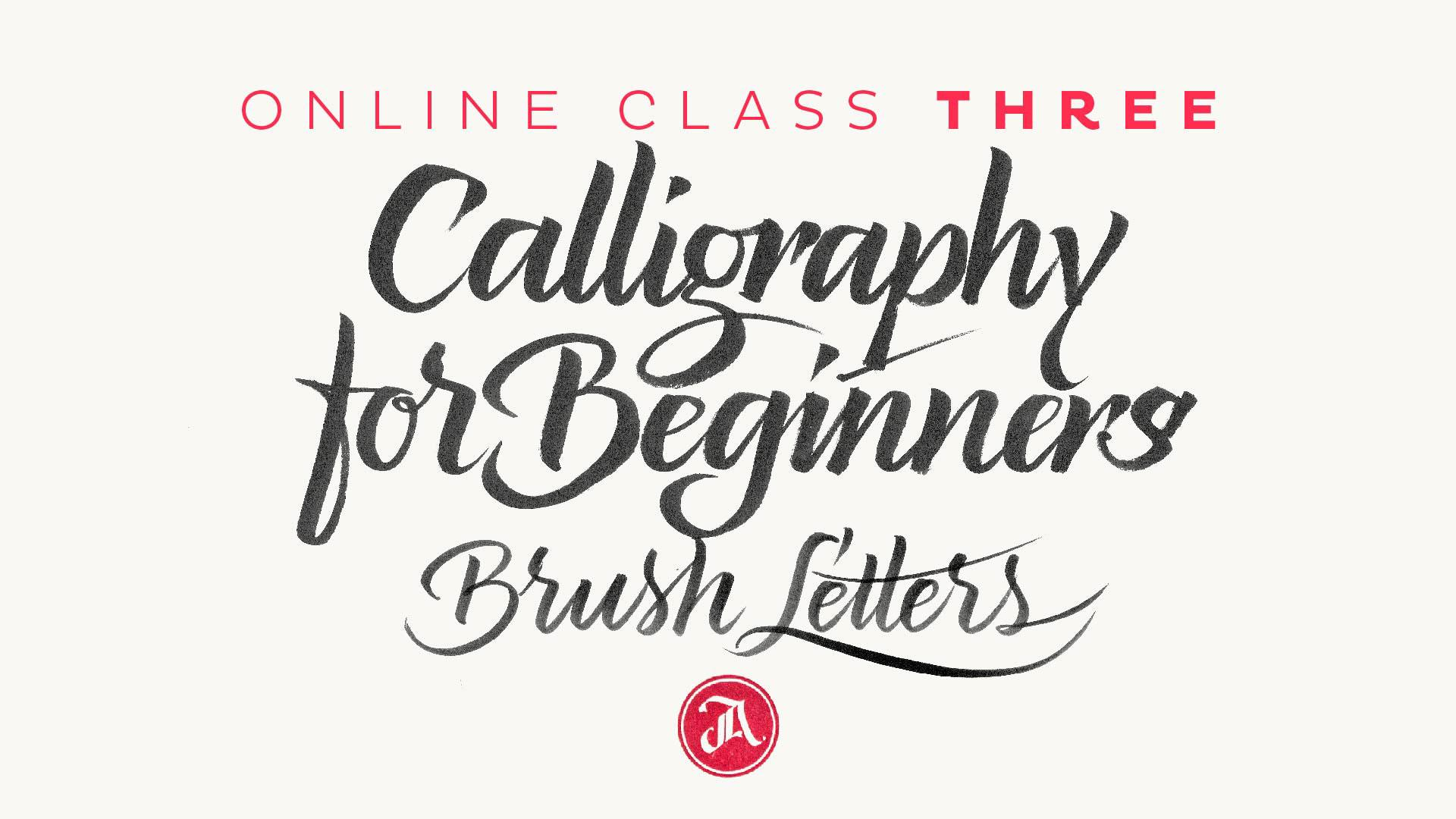 Calligraphy For Beginners Is A Three Class Sequence Anyone Who Wants To Start Studying This The Final Part Of That