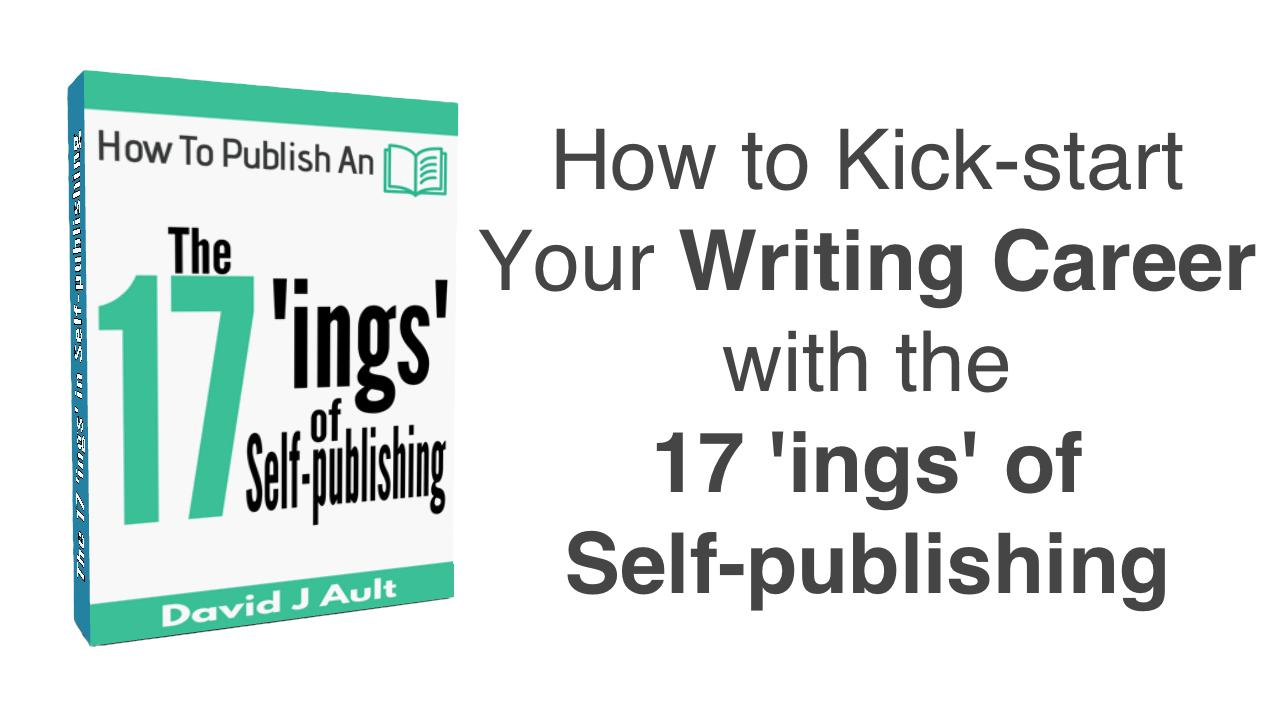 How to Kick-start Your Writing Career with the 17 'ings' of Self-publishing - Skillshare Free Course With Discount Code