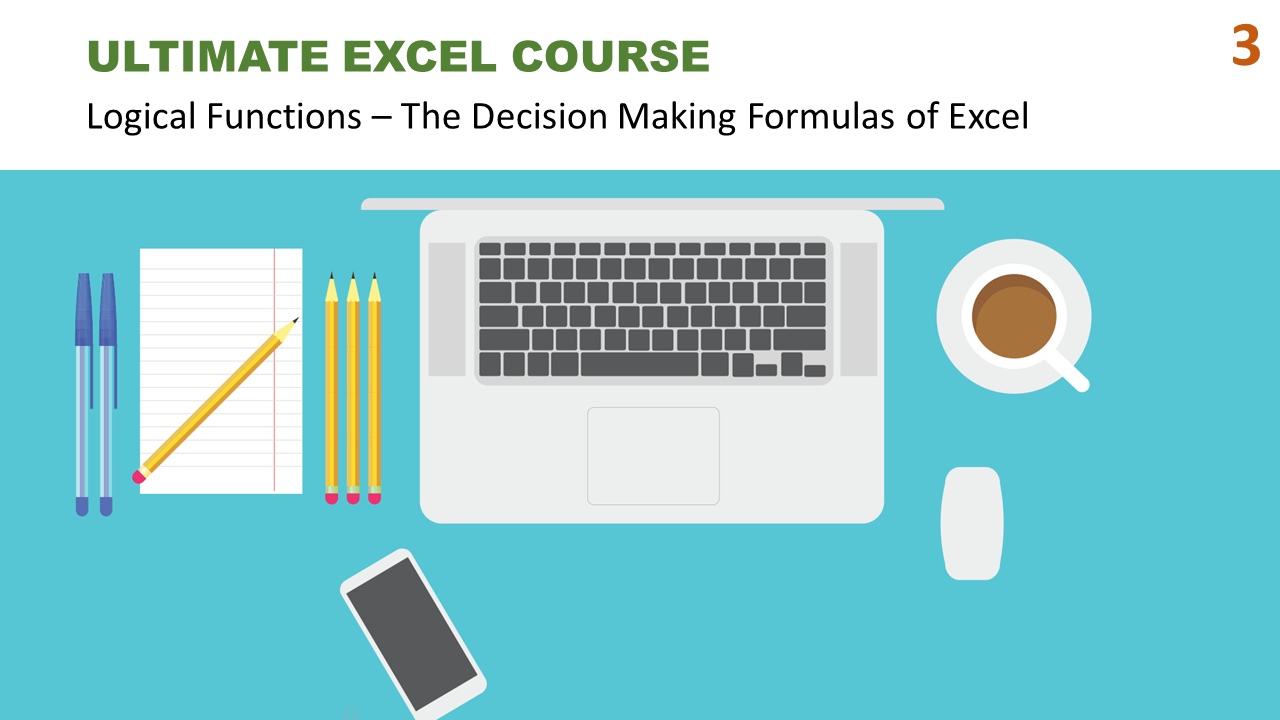 ultimate excel course 3 logical functions the decision making