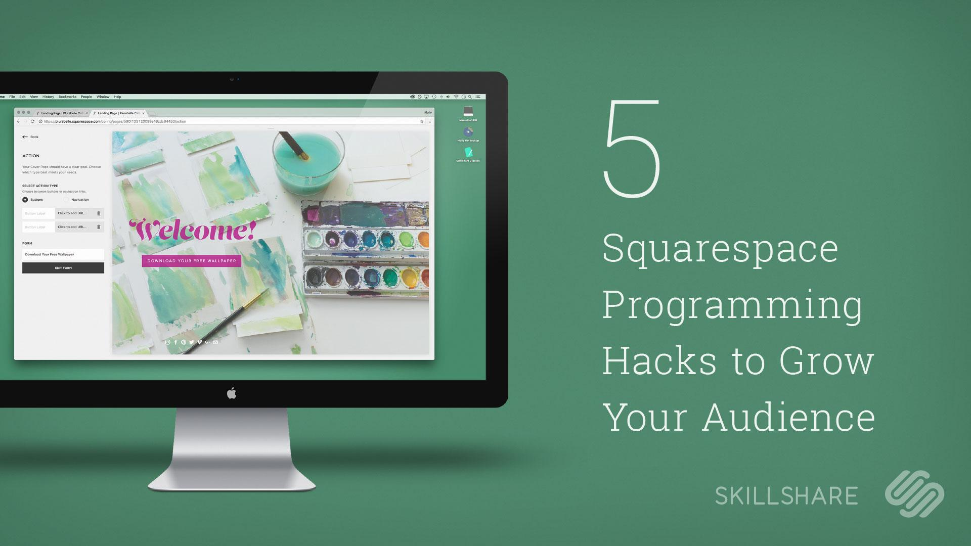 5 Squarespace Programming Hacks to Grow Your Following