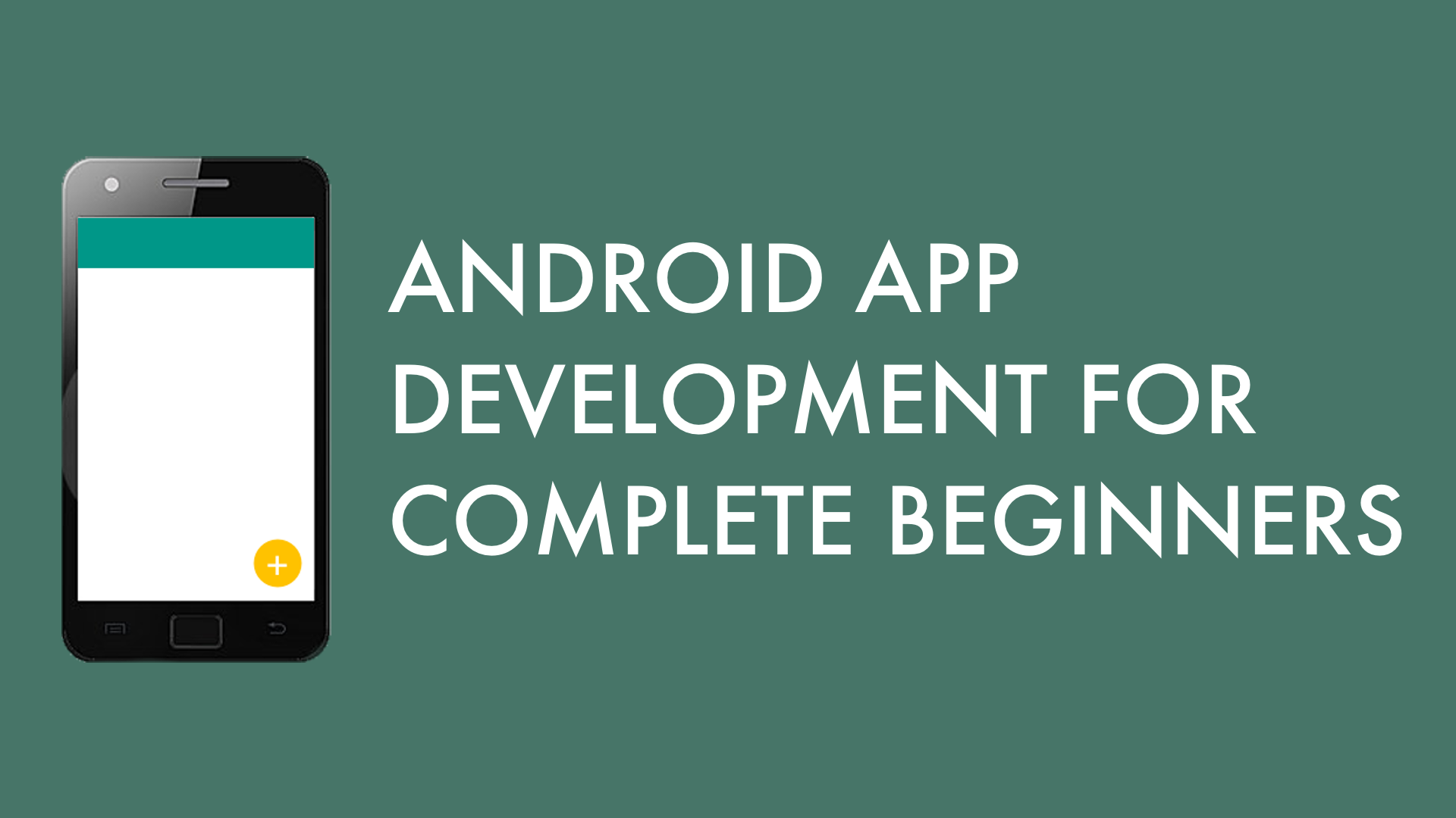 Android App Development for Complete Beginners | Lee Falin | Skillshare