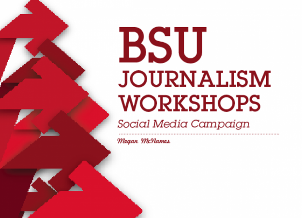 BSU Journalism Workshops Presentation