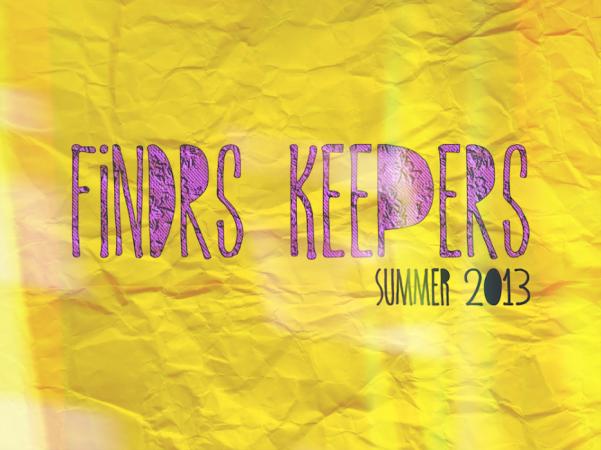 FINDRS KEEPERS 2013 SUMMER LOOKBOOK